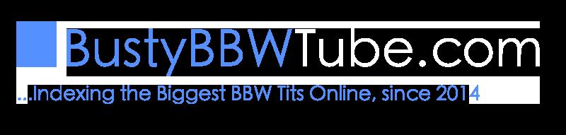 Busty BBW Tube